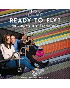 This is Holland - The ultimate Flight Experience - Adult entrance ticket